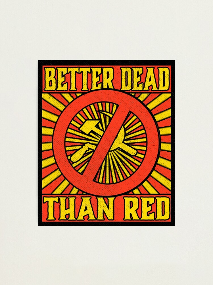 Tin Sign Vintage Better Dead Than Red Fallout