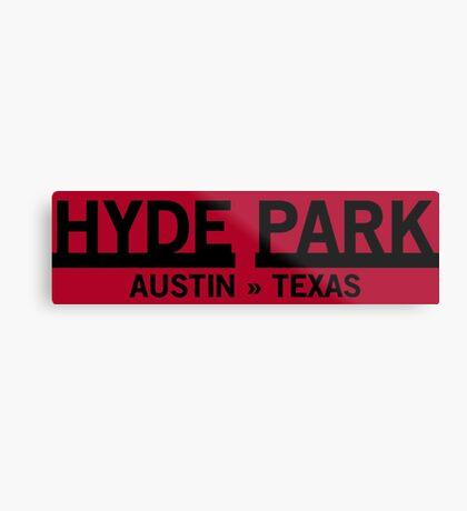 Hyde Park - Austin, Texas Metal Print