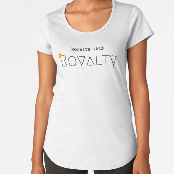 Receive this Royalty Premium Scoop T-Shirt