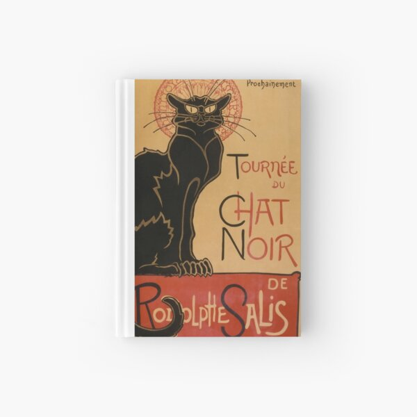 Le Chat Noir The Black Cat Poster by Théophile Steinlen Hardcover Journal