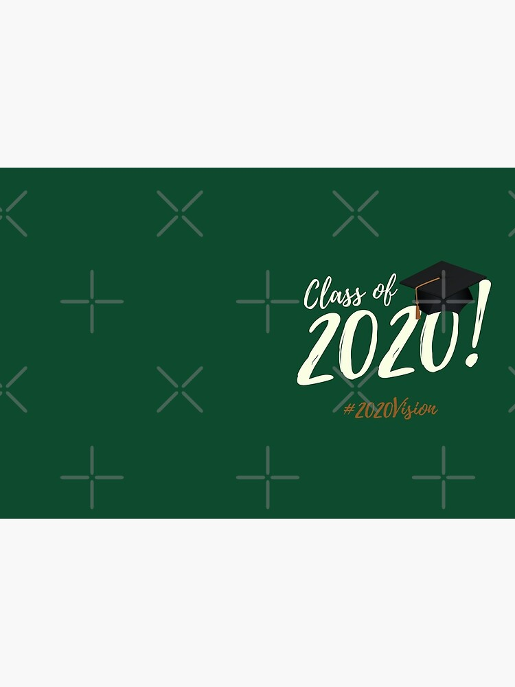 Class of 2020   2020 Vision by chelledavies