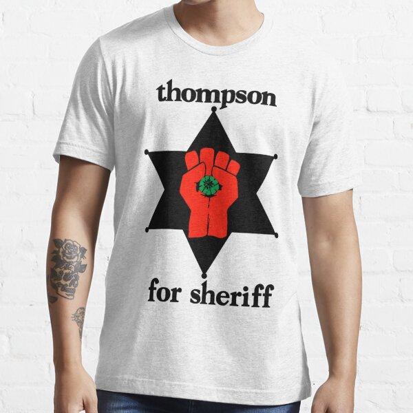 Thompson für Sheriff Essential T-Shirt