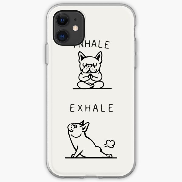 Inhale Exhale Frenchie iPhone Soft Case