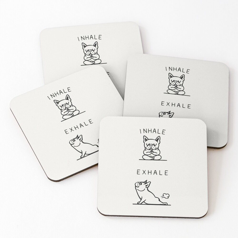 Inhale Exhale Frenchie Coasters (Set of 4)