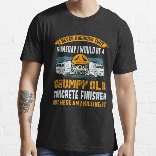 Concrete Finisher Construction Worker Gift Essential T-Shirt