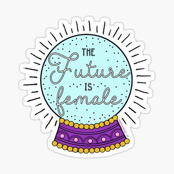 The Future Is Female - The Peach Fuzz Sticker