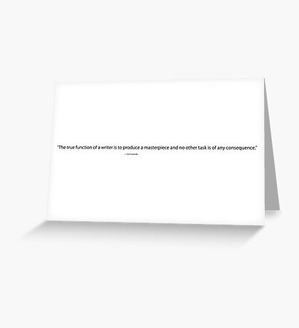 The True Function of a Writer, Cyril Connolly Quote, Writing Quote Greeting Card