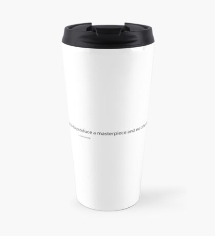 The True Function of a Writer, Cyril Connolly Quote, Writing Quote Travel Mug