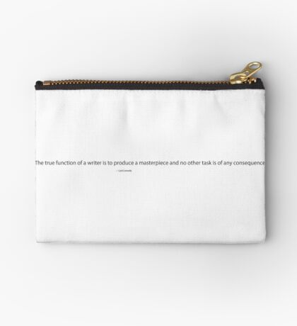 The True Function of a Writer, Cyril Connolly Quote, Writing Quote Zipper Pouch
