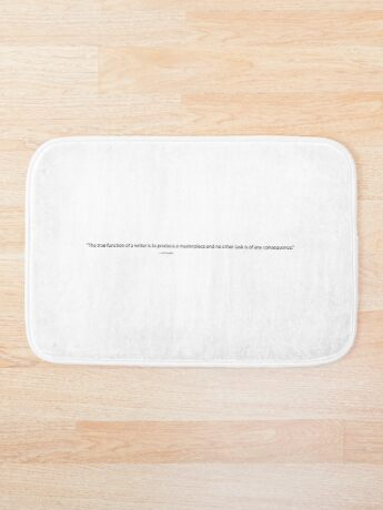 The True Function of a Writer, Cyril Connolly Quote, Writing Quote Bath Mat