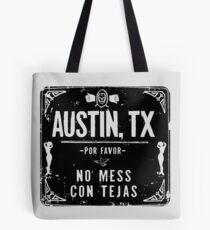 NO MESS CON TEJAS Tote Bag