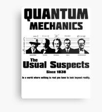 Quantum Mechanics - The Usual Suspects Metal Print