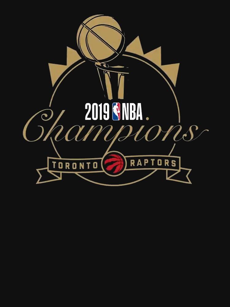 2019 Raptors Champions by rje20