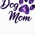 Dog Mom by bcolor