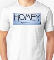Homey to My Right T-Shirt