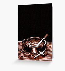 Cigarettes and God. Greeting Card