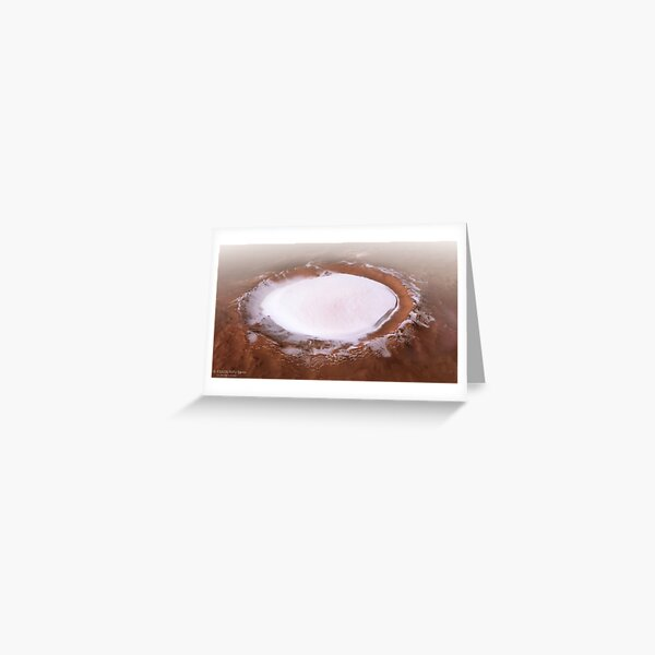 The Martian Mystery: Ice Crater That Never Melts Greeting Card