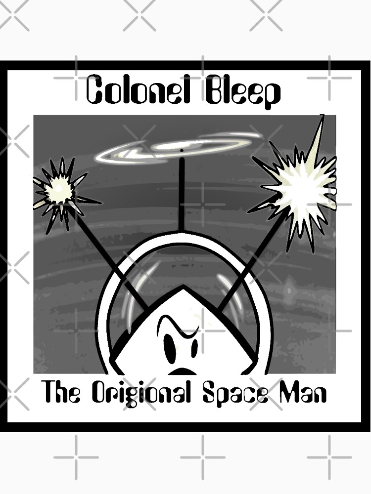 The Origional SPACEMAN Part 2 Colonel Bleep. by michaelrodents
