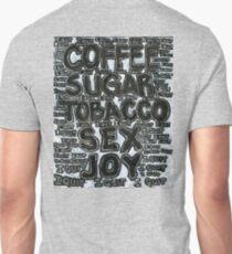 Addictions - Coffee, Sugar, Tobacco, Sex, Joy - I Quit Slim Fit T-Shirt
