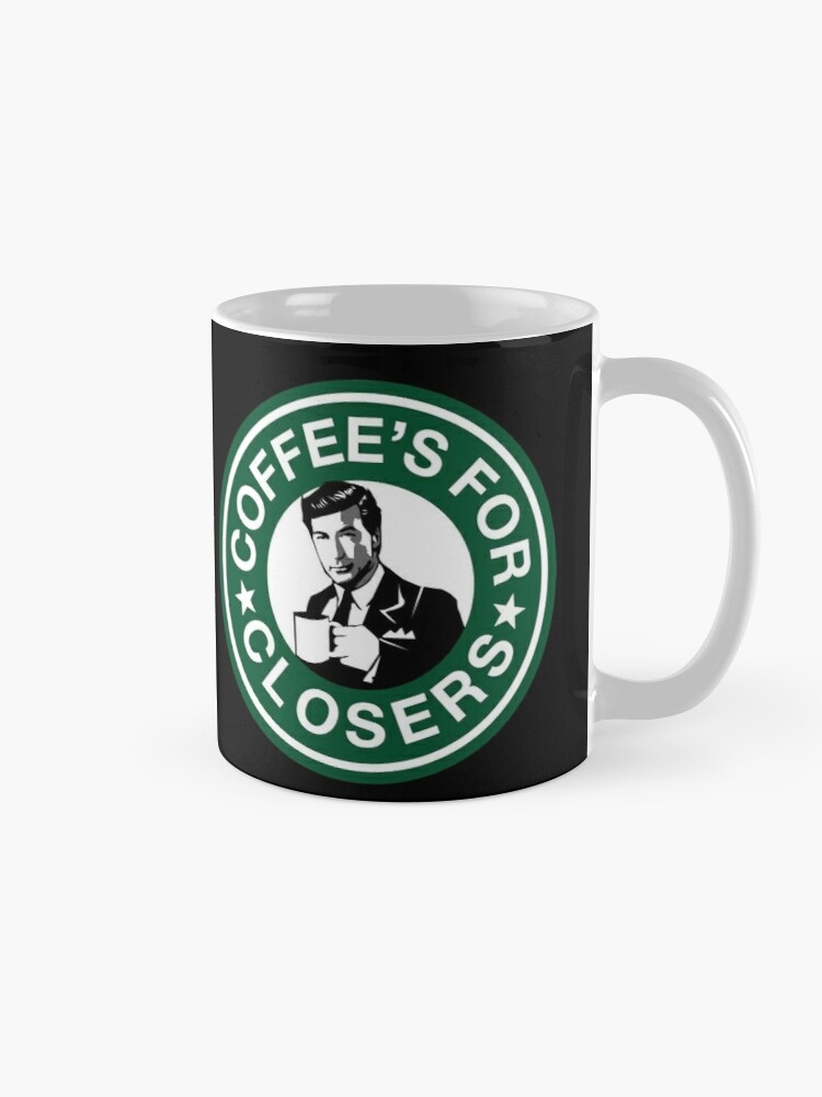 Alternate view of Coffee's for Closers Parody Mug