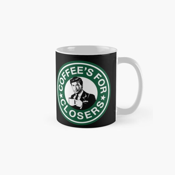 Coffee's for Closers Parody Classic Mug