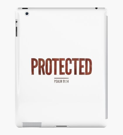 Protected - Psalm 91:14 iPad Case/Skin