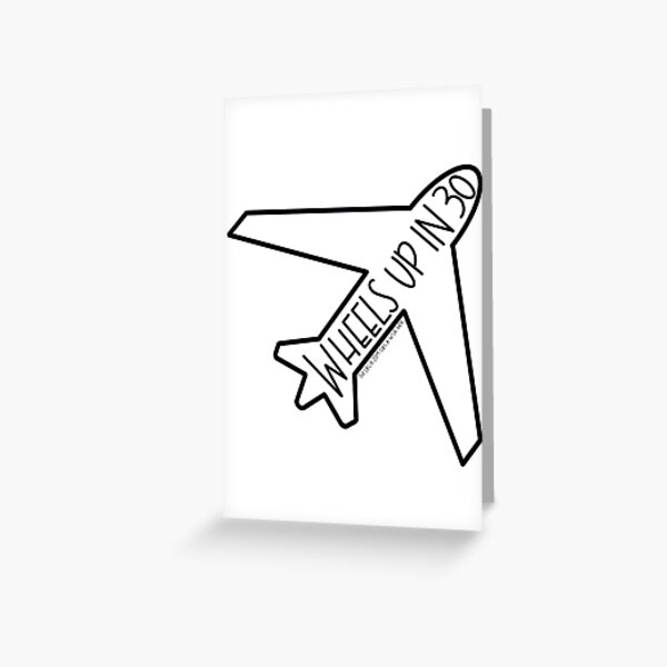 """""""Wheels Up in 30"""" Airplane- Criminal Minds Greeting Card"""