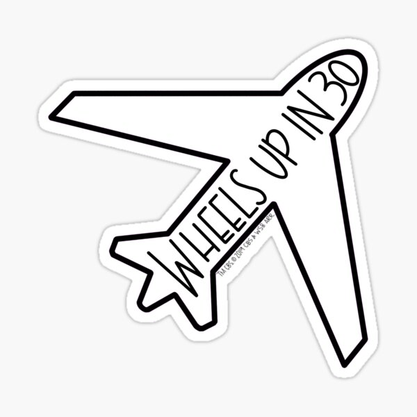 """Wheels Up in 30"" Airplane- Criminal Minds Sticker"