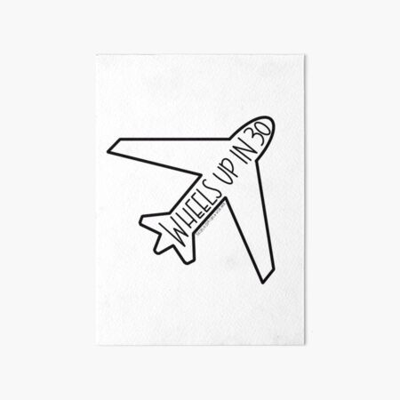 """Wheels Up in 30"" Airplane- Criminal Minds Art Board Print"