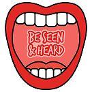 Be Seen & Heard - Bold Mouth Pattern by designbycheyney