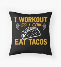 I Workout So I can Eat Tacos Workout T shirt Floor Pillow