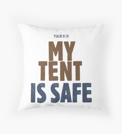 My tent is safe - Psalm 91:10 Floor Pillow