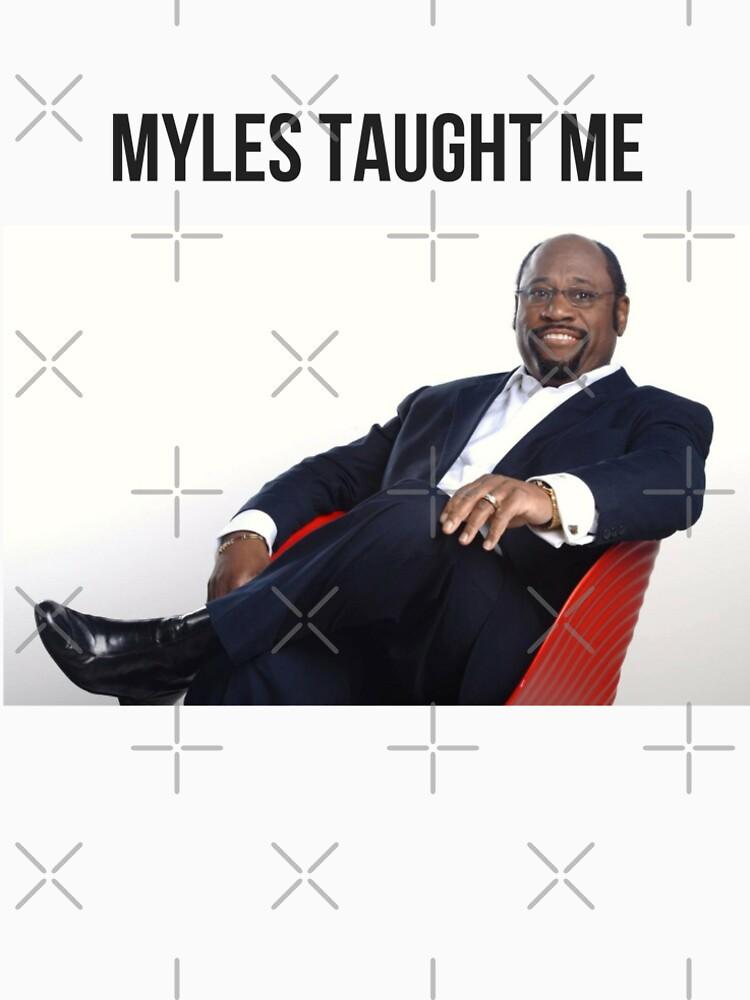 Myles Taught Me by QueenlyMe
