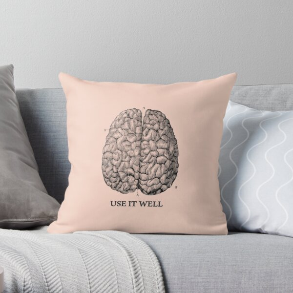 Use it well - Brain  Throw Pillow