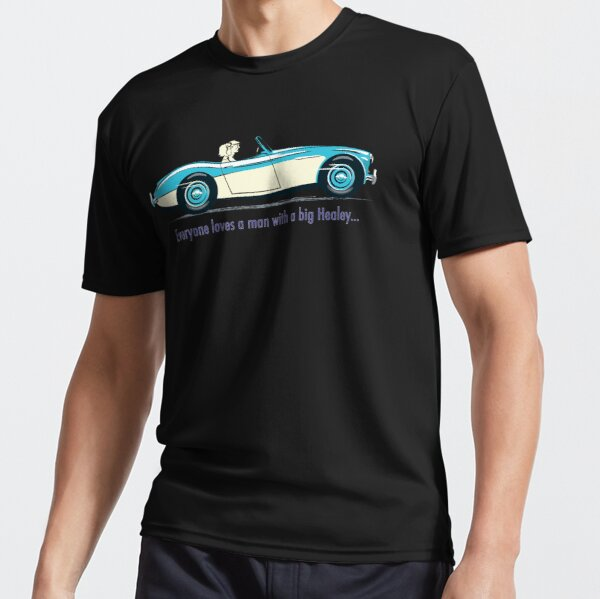 Its official – everyone loves a man with a big Healey! Active T-Shirt