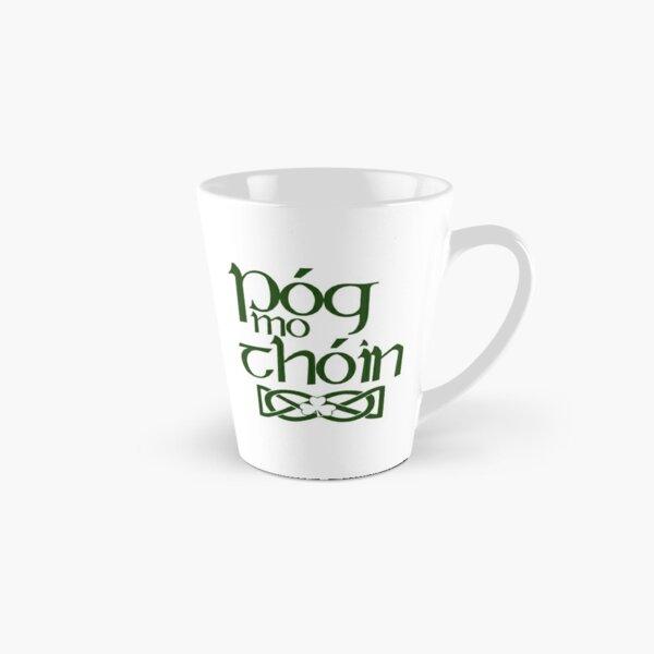 Pog Mo Thoin (Kiss My Ass) Tall Mug