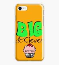Big AND Clever iPhone Case/Skin