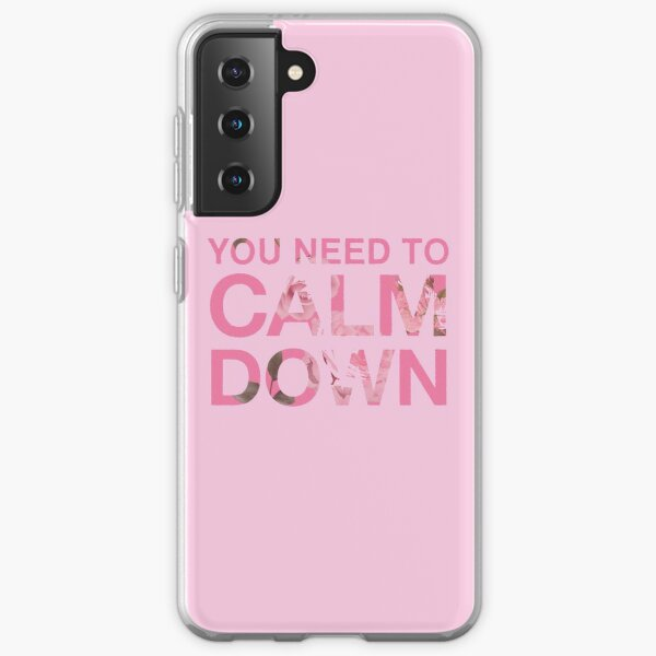 You Need to Calm Down Pink Roses Design Samsung Galaxy Soft Case