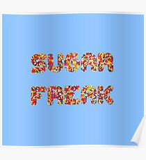 Sugar Freak Poster