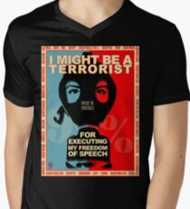 I MIGHT BE A TERRORIST FOR..... Men's V-Neck T-Shirt