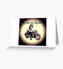 Biker Girl Live to Ride Greeting Card