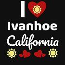 «Idea soleada del regalo de California Amo California CA EE. UU. Ciudad de Ivanhoe» de DogBoo
