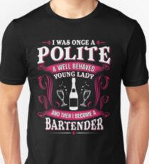 Funny Female Bartender T-Shirts | Redbubble