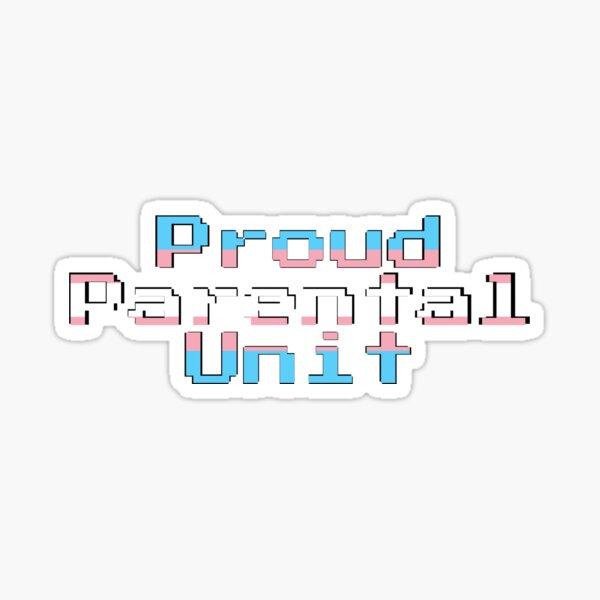 Proud Parental Unit, Trans (Gamer Font) Sticker