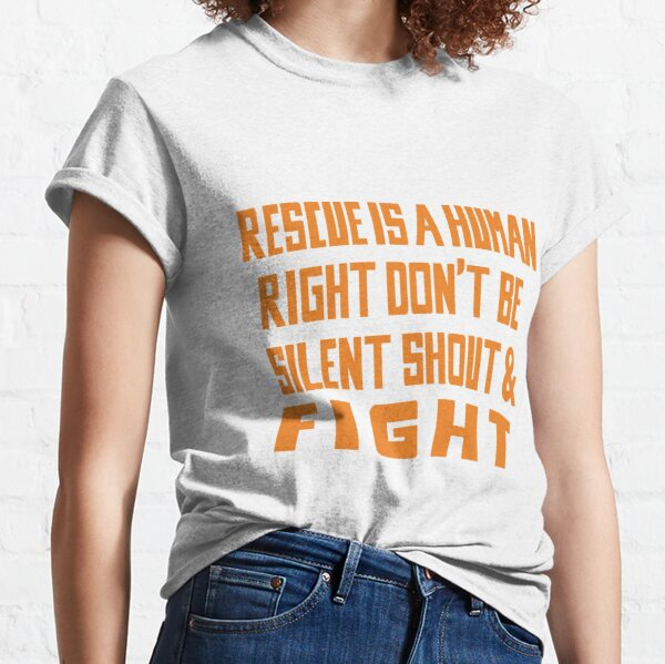 Rescue is a Human Right Classic T-Shirt