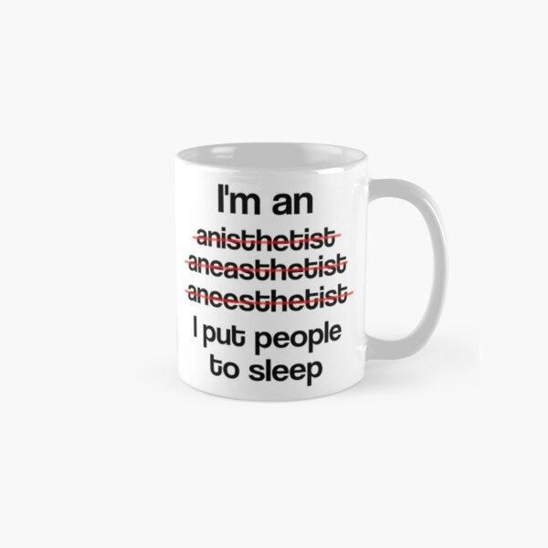 Ich bin ein Anästhesist, den ich Menschen einschläfere Tasse (Standard)