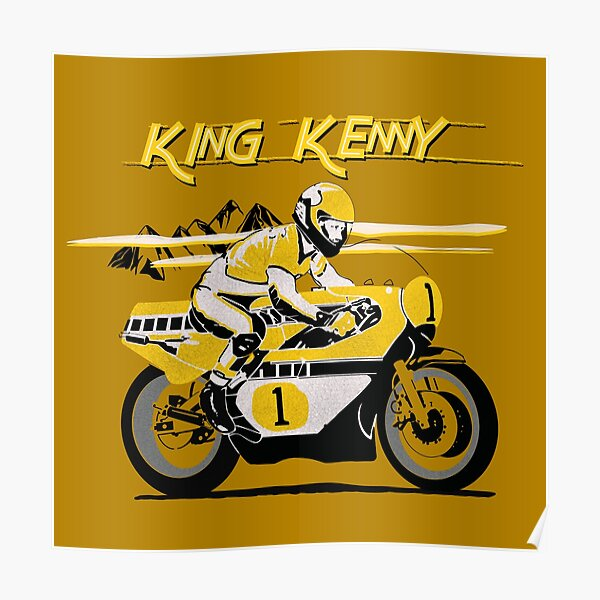 The Legendary King Kenny Motorcycle Racer Design by MotorManiac Poster