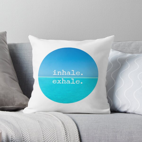 Meditation Quote - Mindful Wall Art Inhale Exhale Throw Pillow