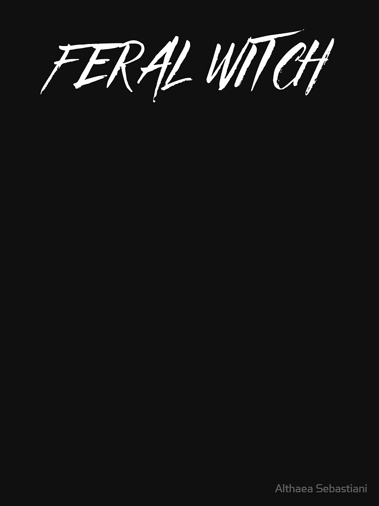 Feral Witch by LadyAlthaea