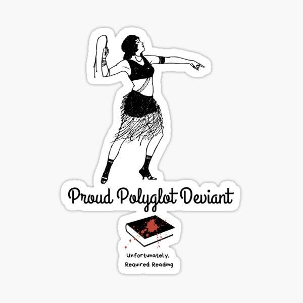 Deviant Polyglot Sticker